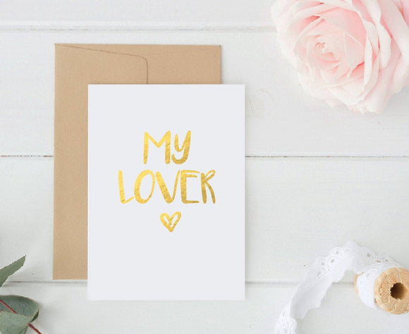 My Lover Card / Wedding Card / Bride Card / Valentines Card /Gold Foil Card / 5x7 Inch Card / Greeting Card