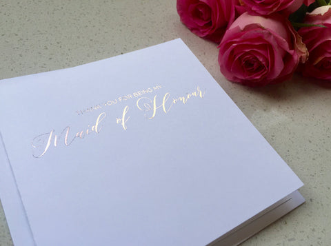 Thank you for being my Maid of Honour - Rose Gold Foil Card