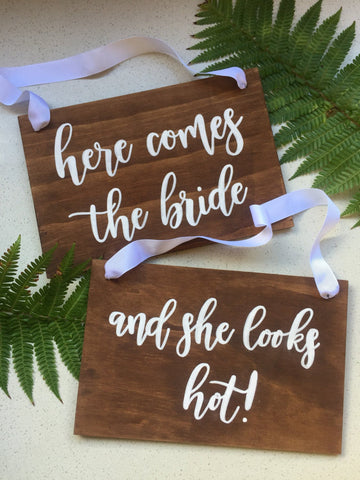 Here comes the bride, and she looks Hot!  Wedding Aisle Sign Package