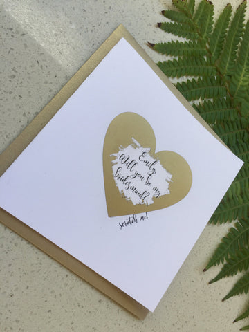 Will you be my bridesmaid- Scratch Off Card
