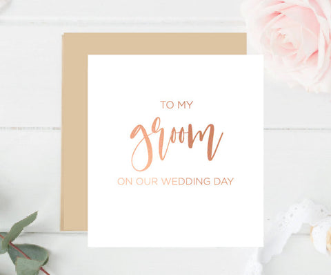 To my Bride/Groom on my Wedding Day Foil Card