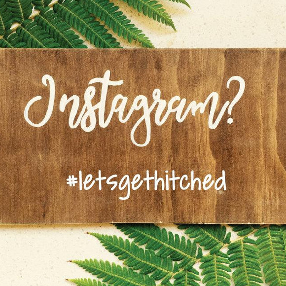 Instagram Wedding Event Sign