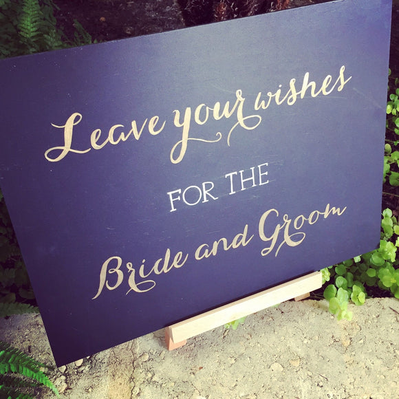 leave your wishes for the bride and groom chalkboard sign / calligraphy / hand lettering /gold / copper/ white
