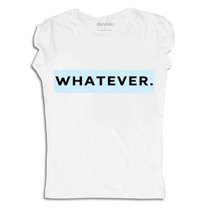 "Women - Apparel - Shirts - T-Shirts T-Shirt ""Whatever"" fashion clothing accessories shoes jewelry"
