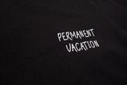 THE PERMANENT VACATION TEE