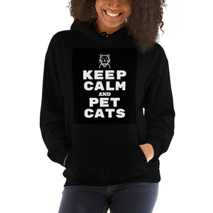 Keep Calm and Pet Cats Hooded Sweatshirt