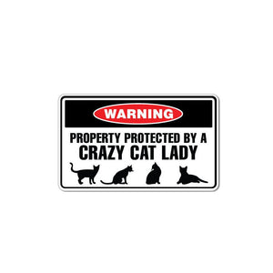 Property Protected By Crazy Cat Lady  PVC Decal Sticker