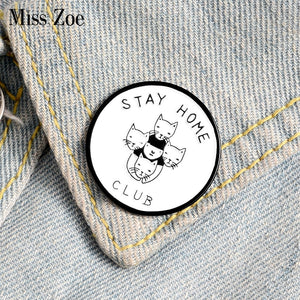 Stay Home Cat Club Pin