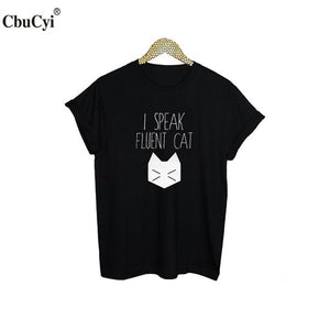 I speak Fluent CAT - Only Cat Shirts
