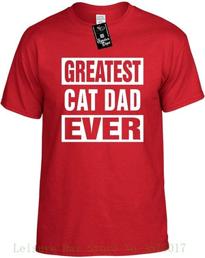 Greatest Cat Dad Ever T-Shirt