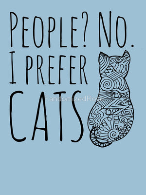 people? no. I prefer CATS Womans T-Shirt - Only Cat Shirts