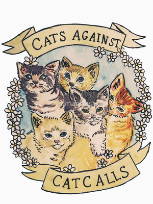 Cats Against Cat Calls T-shirt Mens / Womans - Only Cat Shirts