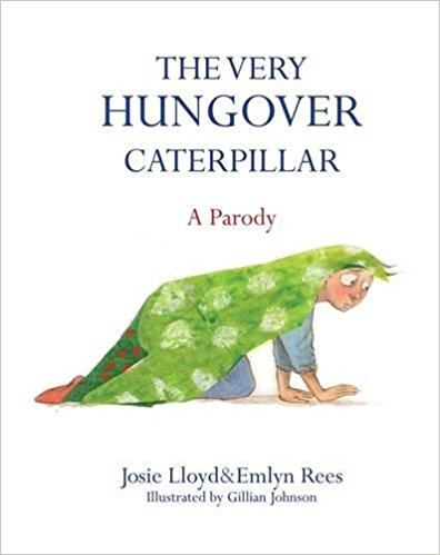 Book - The Very Hungover Catepillar
