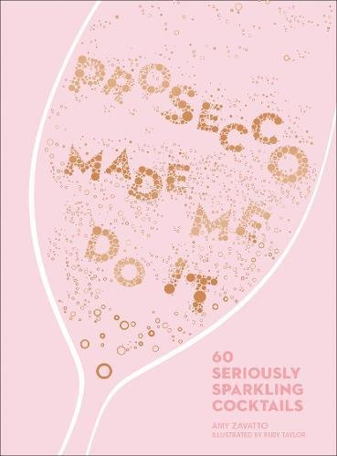 Book - Prosecco Made Me Do it Book