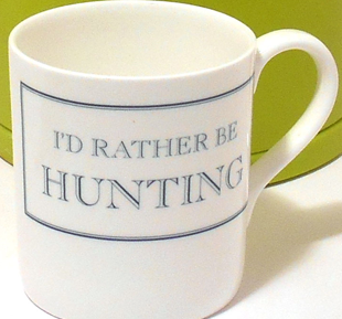 I'd rather be Hunting
