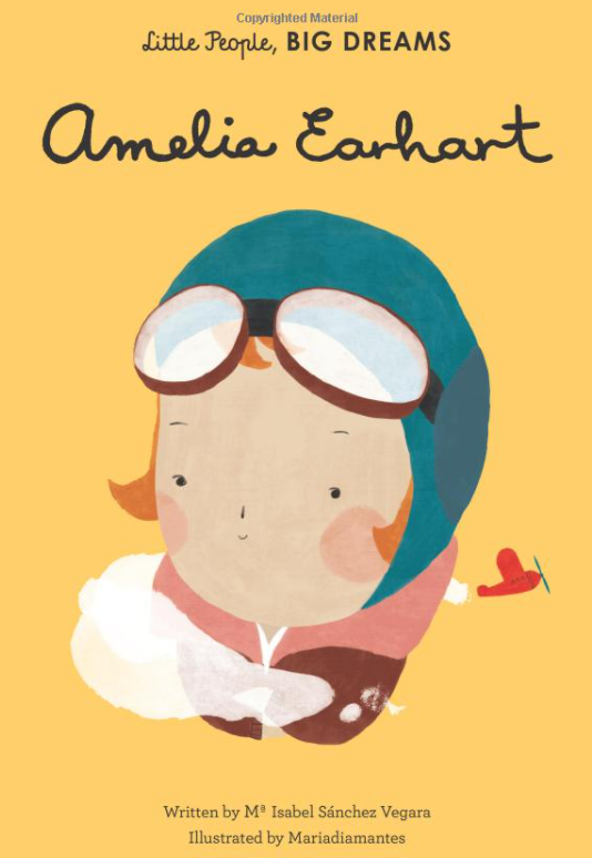 Little people, Big deams. Amelia Earhart