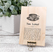 Plywood Plaque - Tea Lover Quote