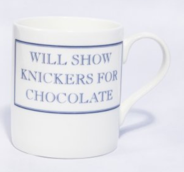 Will show knickers for chocolate