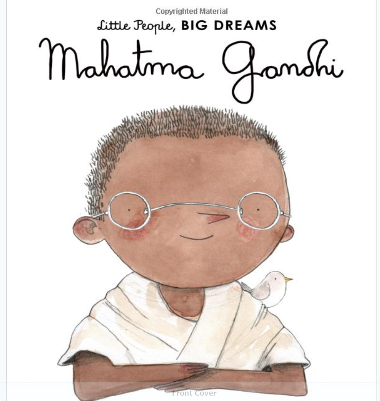 Little people, Big deams. Mahatma Gandhi