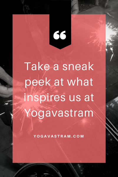 What inspires us at Yogavastram?