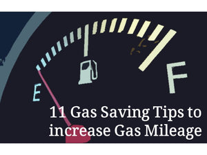11 Gas Saving Tips to Increase 5% more Gas Mileage You Must Know
