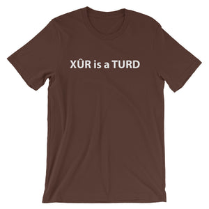 Xur is a Turd Brown Short-Sleeve T-Shirt
