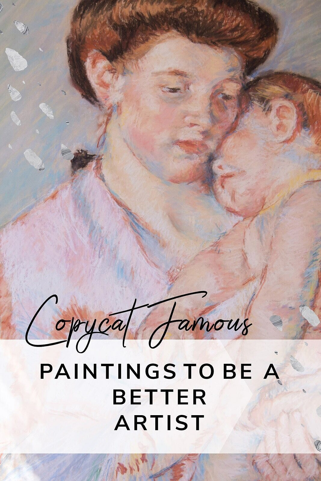 Copy Famous Paintings to become a better artist—here are some tips