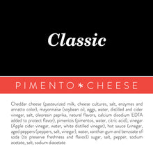 Load image into Gallery viewer, Classic Pimento Cheese - Birdie's Pimento Cheese