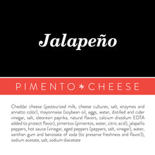 Load image into Gallery viewer, Jalapeño Pimento Cheese
