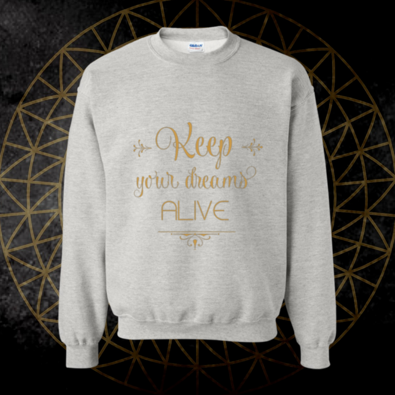 *Dreams Alive* Pullover Sweatshirt