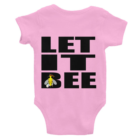 Let It Bee - Infant Bodysuit