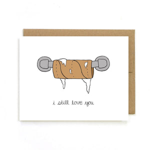 Unblushing - Valentine's Day Card - Still Love You