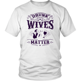 Drunk Wives Matter