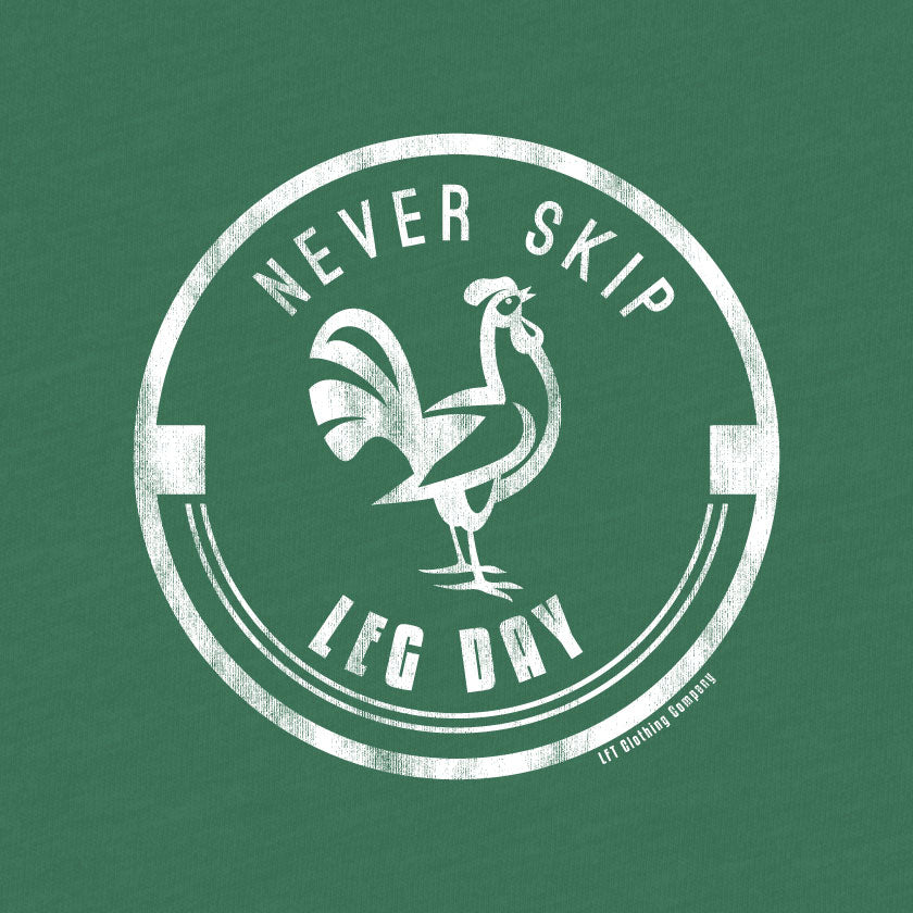 Never Skip Leg Day Slim Fit Tee