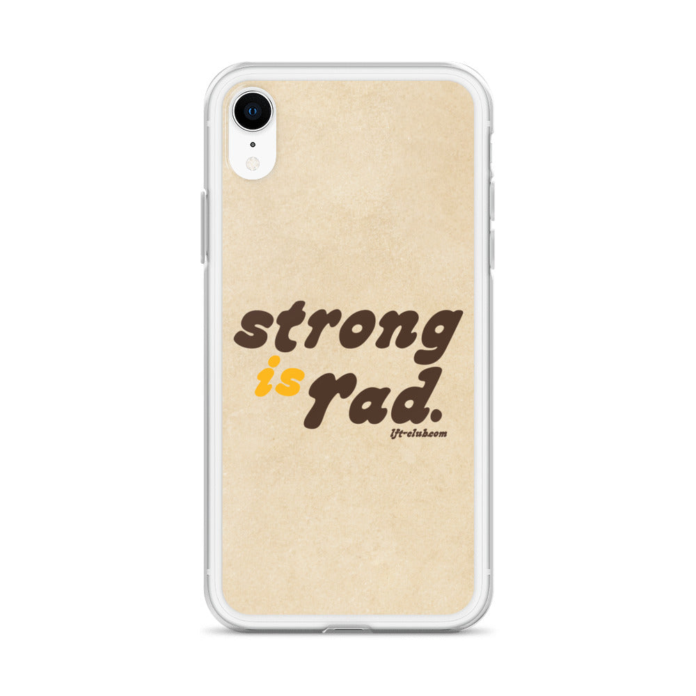 iPhone Case, Strong is Rad