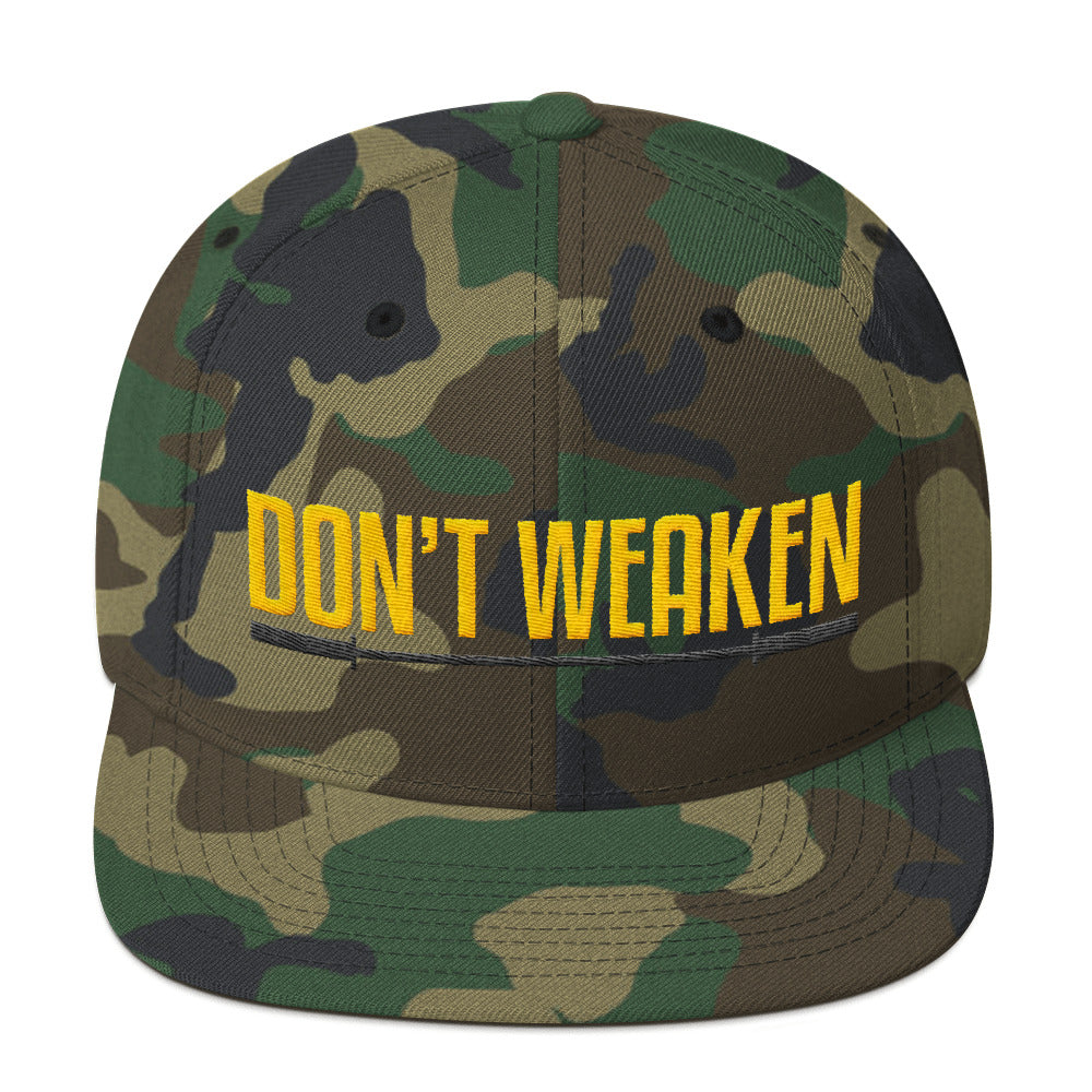 Don't Weaken Snapback Hat