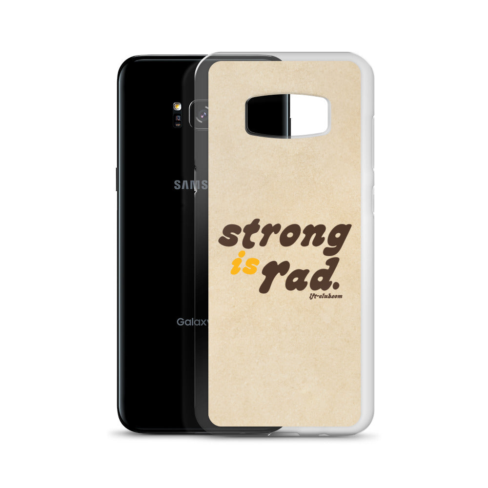 Samsung Case, Strong is Rad