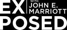 Exposed With John E. Marriott
