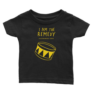 I Am the Remedy / Infant Tee / Drummer in Black & Yellow