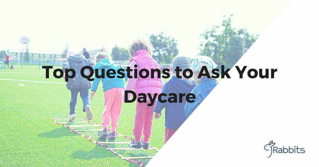 The Top Questions to Ask Your Daycare – Including Our Unique Tour Checklist