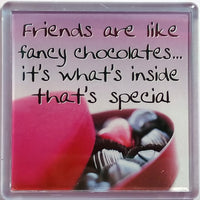 History & Heraldry Sentiment Fridge Magnet - MAG-065 - Friends are like fancy chocolates