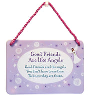 Hang Ups Good Friends Are Like Angels - Rolled Tin