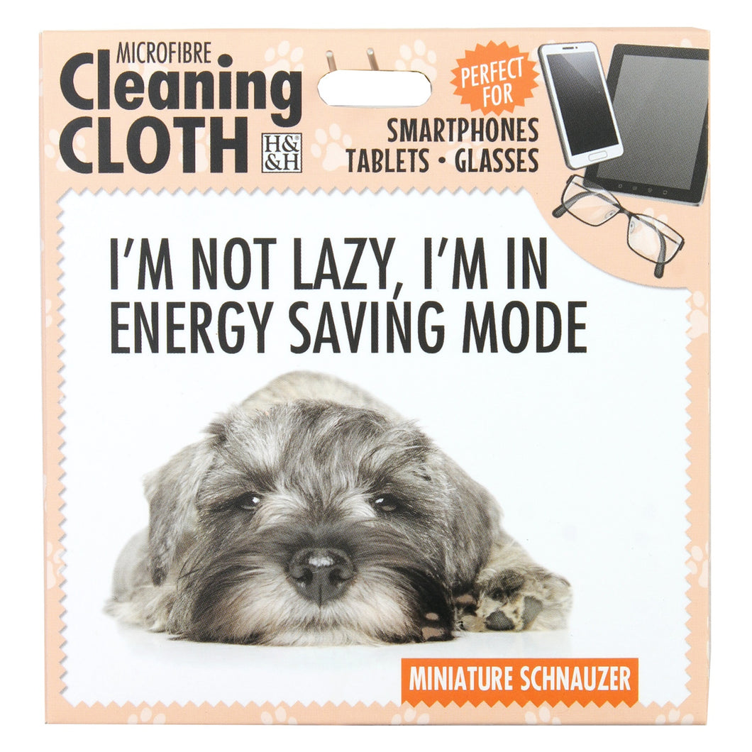 Microfibre Cleaning Cloth with Miniature Schnauzer Dog print and saying I'm not lazy, I'm in energy saving mode
