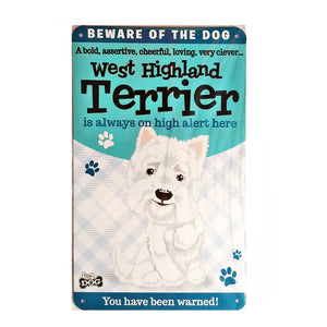 "Wags & Whiskers  Dog Sign/Plaque ""West Highland Terrier"" - Tin Plaque"