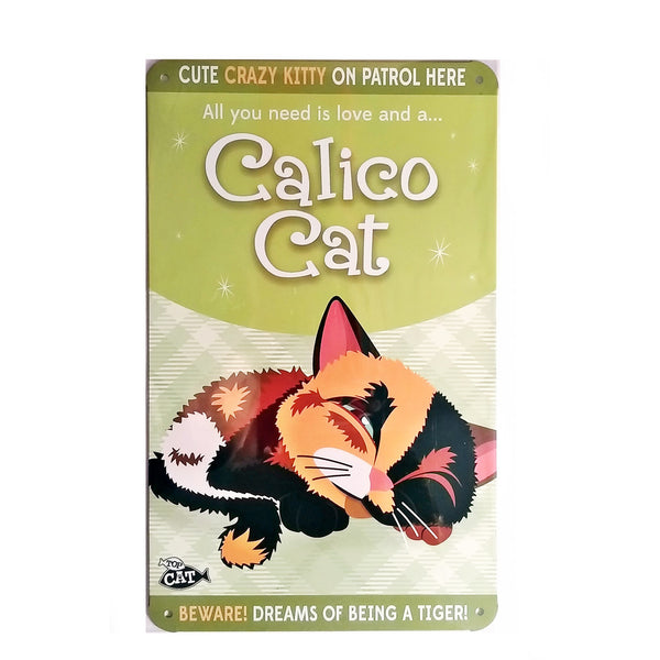 "Wags & Whiskers  Cat Sign/Plaque ""Calico Cat (cute)"" - Tin Plaque"