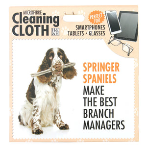 "Microfibre Cleaning Cloth with Springer Spaniel Dog print and saying ""Springer Spaniels make the best branch managers"""