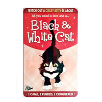 "Wags & Whiskers  Cat Sign/Plaque ""Black & White Cat (crazy)"" - Tin Plaque"