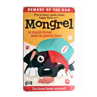 "Wags & Whiskers  Dog Sign/Plaque ""Mongrel"" - Tin Plaque"