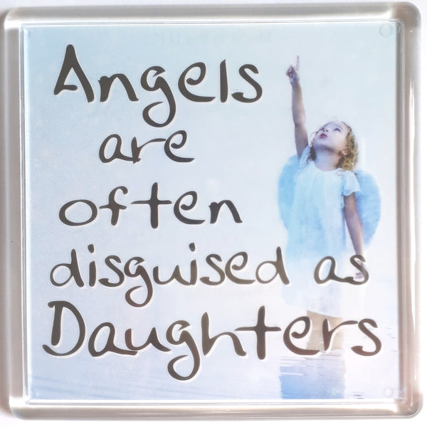 "History & Heraldry Sentiment Fridge Magnet ""Angels are often disguised as Daughters"""