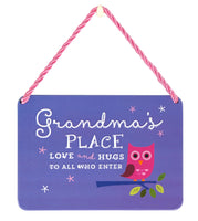 Hang Ups Grandma's Place - Rolled Tin Plaque with Coloured Cord